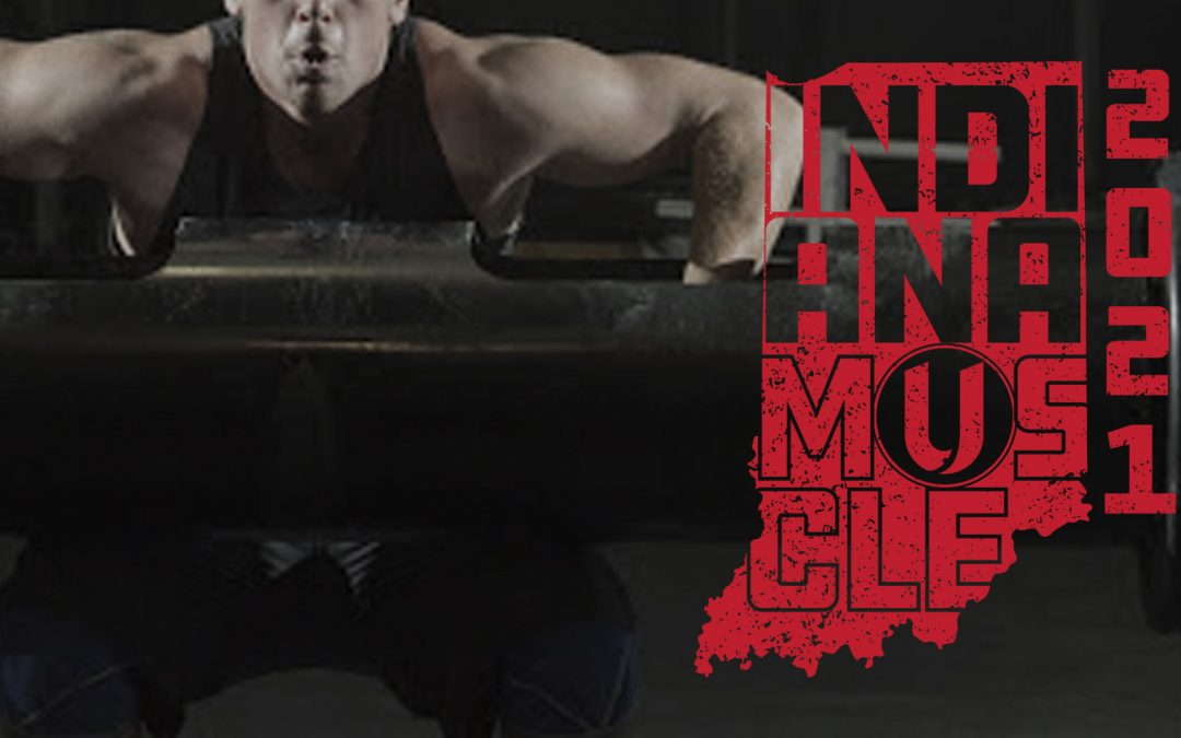 Indiana Muscle 2021 – 4.24.21
